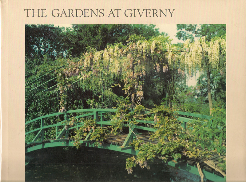 The Gardens at Giverny, A View of Monet's World by Stephen Shore, ed. Aperture