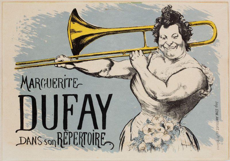 Publicité pour Madame Marguerite Dufay, tromboniste